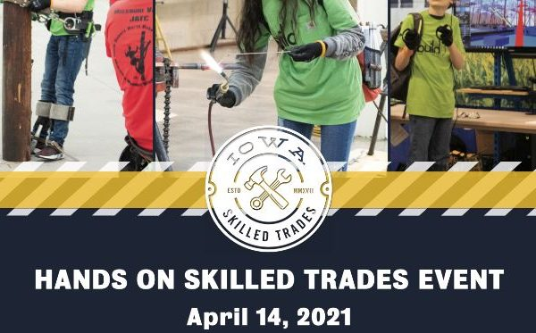 Hands On Skilled Trades Event at the Varied Industry Building Iowa State Fair Grounds on April 14!
