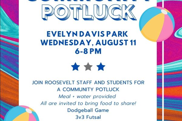 Roosevelt Community Potluck *Evelyn Davis Park * Wednesday, August 11th 6-8 PM * JOIN US *